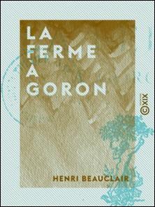 La Ferme à Goron-Henri Beauclair