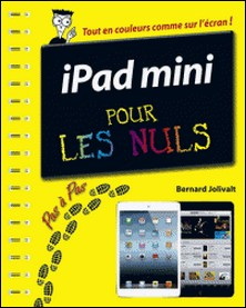 Ipad mini pas à pas pour les nuls-Bernard Jolivalt