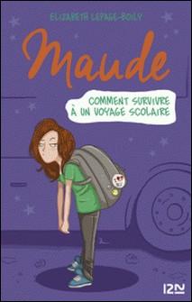 Maude Tome 4-Elizabeth Lepage-Boily