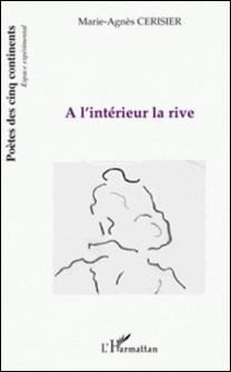 A l'intérieur la rive-Marie-Agnès Cerisier