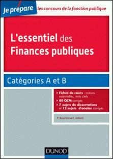 L'essentiel des finances publiques - catégories A et B-Philippe Boucheix