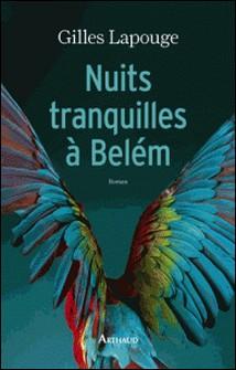 Nuits tranquilles à Belém-Gilles Lapouge