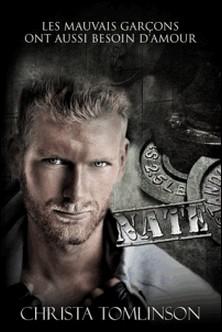 Nate - Les mauvais garçons ont aussi besoin d'amour #2-Christa Tomlinson , B.A. Pinto