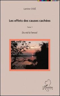Les effets des causes cachées Tome 1-Lamine Cissé
