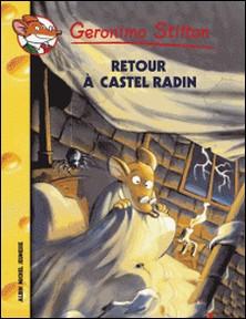 Retour à Castelradin-Geronimo Stilton