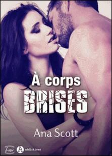À corps brisés (teaser)-Ana Scott