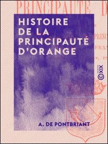 Histoire de la principauté d'Orange-A. de Pontbriant