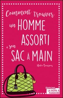 Comment trouver un homme assorti à son sac à main - Guide décalé-Nadine Bourgeois