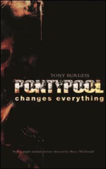 Pontypool Changes Everything - Movie Edition-Tony Burgess , William A. Urseth