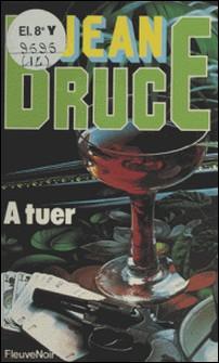 A tuer - O.S.S. 117-Jean Bruce