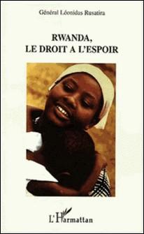 Rwanda, le droit à l'espoir-Léonidas Rusatira