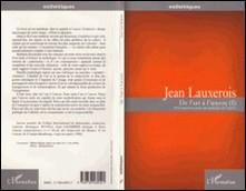 DE L'ART A L'OEUVRE. Tome 1, Petit manifeste pour une politique de l'oeuvre-Jean Lauxerois
