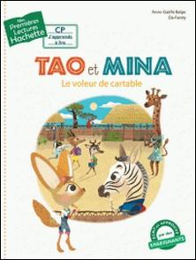Tao et Mina - Le voleur de cartable-Anne-Gaëlle Balpe , Da-Fanny