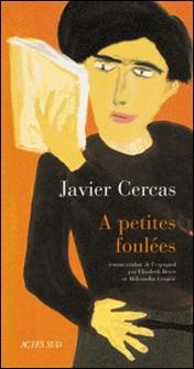 A petites foulées-Javier Cercas