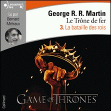 Le trône de fer (A game of Thrones) Tome 3-George R-R Martin