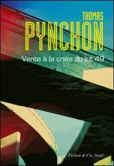 Vente à la criée du lot 49-Thomas Pynchon