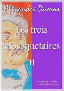 Les trois mousquetaires II-Alexandre Dumas