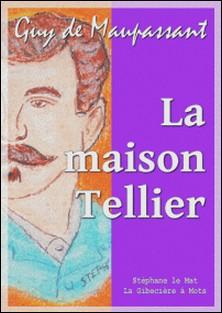 La maison Tellier-Guy De Maupassant