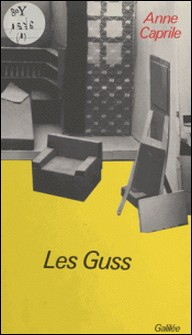 Le Guss - Comédie dramatique à deux personnages en 3 actes et 4 tableaux, [Paris, Théâtre du Vieux-Colombier, 17 janvier 1970]-A Caprile