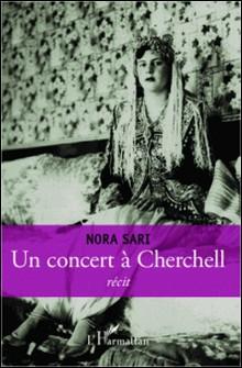 Un concert à Cherchell - Récit-Nora Sari
