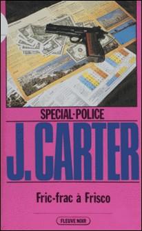 Spécial-police : Fric-frac à Frisco-James Carter