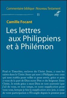 Les Lettres aux Philippiens et à Philémon-Camille Focant