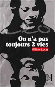 Léo- On n'a pas toujours 2 vies - La conclusion de LÉO-Hélène Lucas