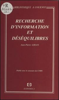 Recherche d'information et déséquilibres-Jean-Pierre Giran