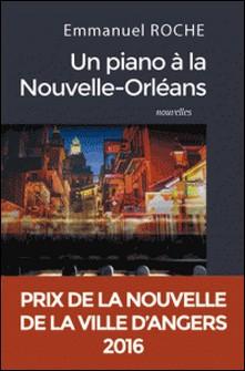 Un piano à la Nouvelle-Orléans-Emmanuel Roche