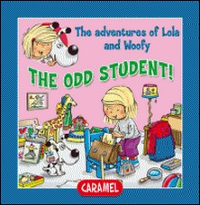 The Odd Student! - Fun Stories for Children-Edith Soonckindt , Mathieu Couplet