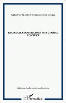 Emploi Industrie et Territoire-Raphael Bar-El , Gilbert Benhayoun , Ehud Menipaz