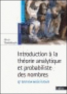 Introduction à la théorie analytique et probabiliste des nombres-Gérald Tenenbaum