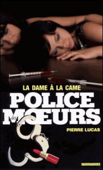 Police des moeurs nº41 la dame a la came-Pierre Lucas