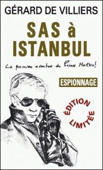 SAS 1 SAS à Istanbul-Gérard De Villiers , Gérard de Villiers