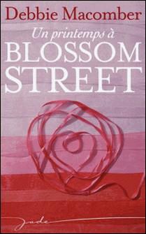 Un printemps à Blossom Street-Debbie Macomber