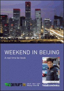 Weekend in Beijing - A real time be-book-Pedro Barbosa