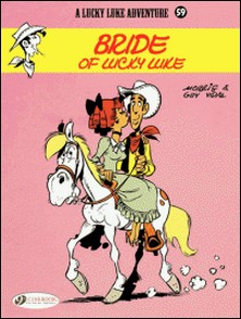 A Lucky Luke Adventure - Book 59, Bride of Lucky Luke-Morris , Guy Vidal