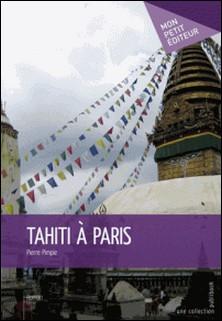Tahiti à Paris-Pierre Pimpie