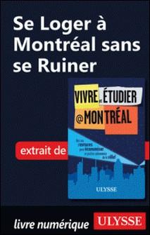 Se loger à Montréal sans se ruiner-Jean-François Vinet
