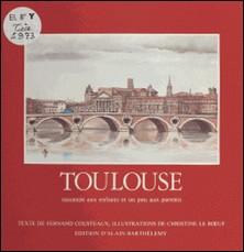 Toulouse racontée aux enfants et un peu aux parents-Fernand Cousteaux