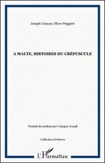 A malte, histoires du crepuscule-Anonyme
