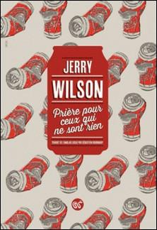 Prière pour ceux qui ne sont rien-Jerry Wilson