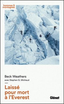 Laissé pour mort à l'Everest-Beck Weathers