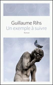 Un exemple à suivre-Guillaume Rihs