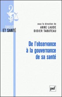 De l'observance à la gouvernance de sa santé-Anne Laude , Didier Tabuteau