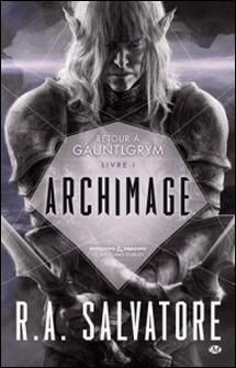 Archimage Tome 1-R-A Salvatore