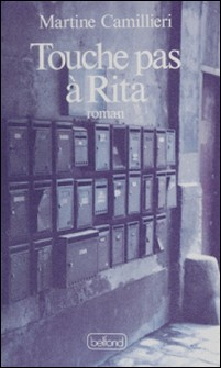 Touche pas à Rita-Martine Camillieri