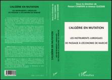 L'Algérie en mutation. Les instruments juridiques de passage à l'économie de marché-Ammar Guesmi , Collectif , Robert Charvin