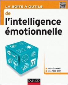 La Boîte à outils de l'intelligence émotionnelle-Martine- Eva Launet , Céline Peres-Court