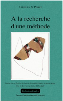 A la recherche d'une méthode-Charles-S Peirce